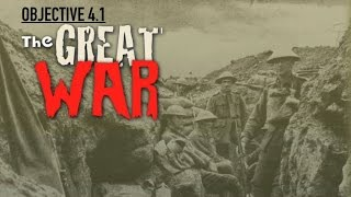 Objective 4.1- The Great War