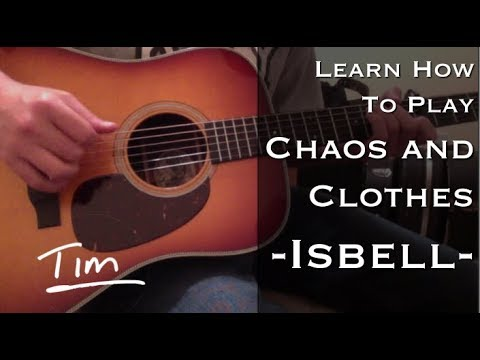 Jason Isbell Chaos and Clothes Chords and Tutorial