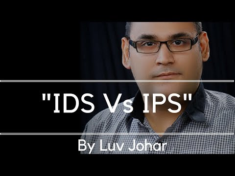 "Intrusion Detection Systems Vs Intrusion Prevention Systems ""IDS Vs IPS"" ""IDS"" ""IPS"""