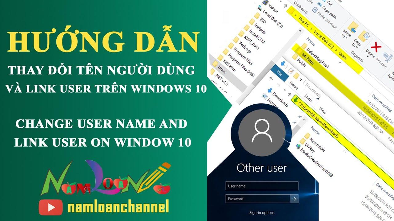 Cách đổi tên và đường dẫn tài khoản user trong Windows 10, edit user name window 10 | namloan ✔️
