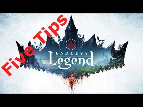 Endless Legend - 5 tips for new players