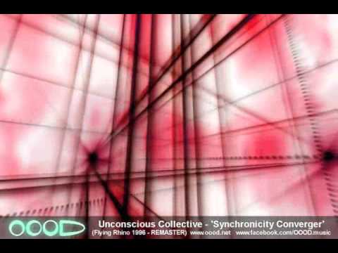 Unconscious Collective -'Synchronicity Converger' - 2012 remaster