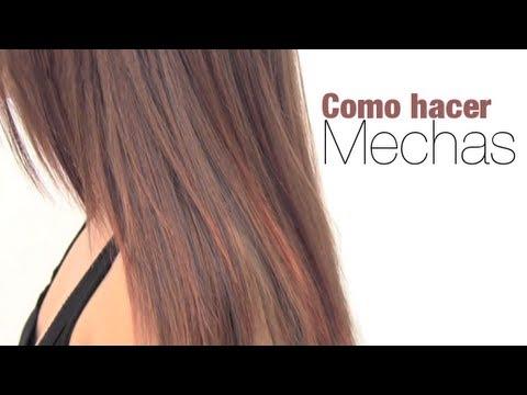 C mo hacer mechas en el cabello youtube - Como hacer mechas en casa sin gorro ...