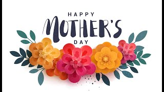 Happy Mother's Day!   Pastor Patti Endrei   5.9.21   11 AM