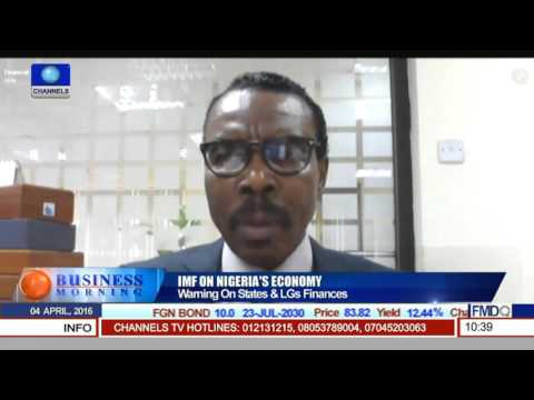 Business Morning: IMF On Nigeria's Economy