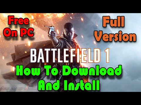 How To Download Battlefield 1 On PC For Free