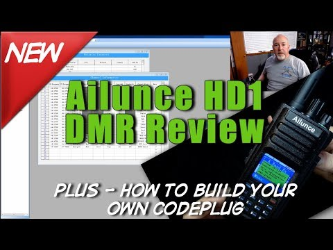 Ailunnce HD1 DMR Review and how to build a DMR codeplug
