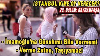 İstanbul Seçim Anketi 20. Bölüm: Bayrampaşa
