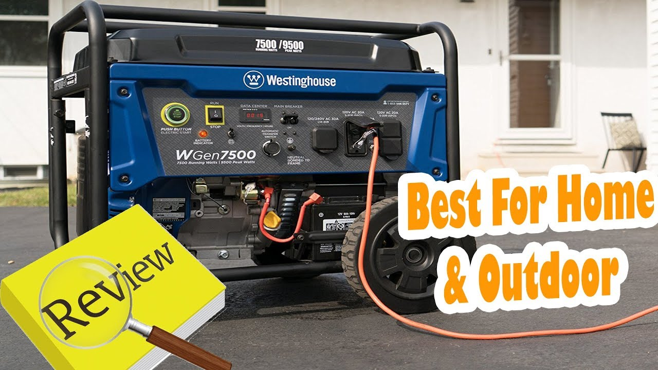 Westinghouse WGen7500 Portable Generator Review   westinghouse generator  reviews