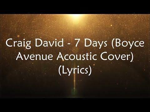 Craig David - 7 Days (Boyce Avenue Acoustic Cover) (Lyrics)