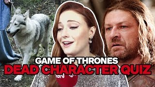Game of Thrones Cast Take Ultimate Dead Characters Quiz