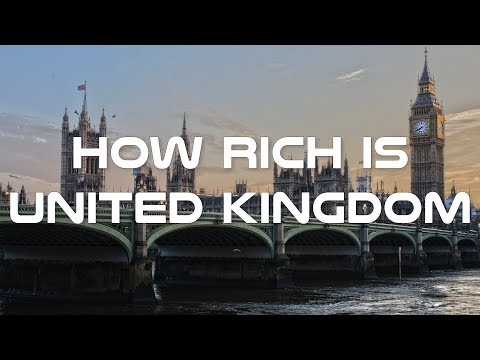 How Rich is United Kingdom - Inside UK Economy