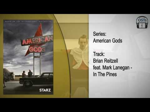 In the Pines (feat. Mark Lanegan) [From  American Gods
