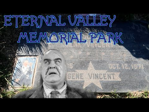 #811 ETERNAL VALLEY Memorial Park Cemetery - Gene Vincent - Daily Travel Vlog (10/26/18)