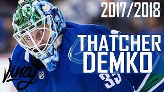 Thatcher Demko   2017-18 Highlights [HD]