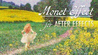 Monet Effect for After Effects