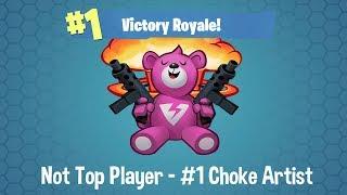 Fortnite Battle Royale - #1 Choke Artist - Not Top Player - Family Friendly (Xbox One)