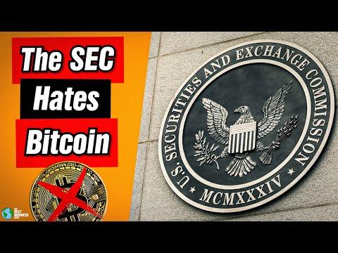 The SEC HATES Bitcoin