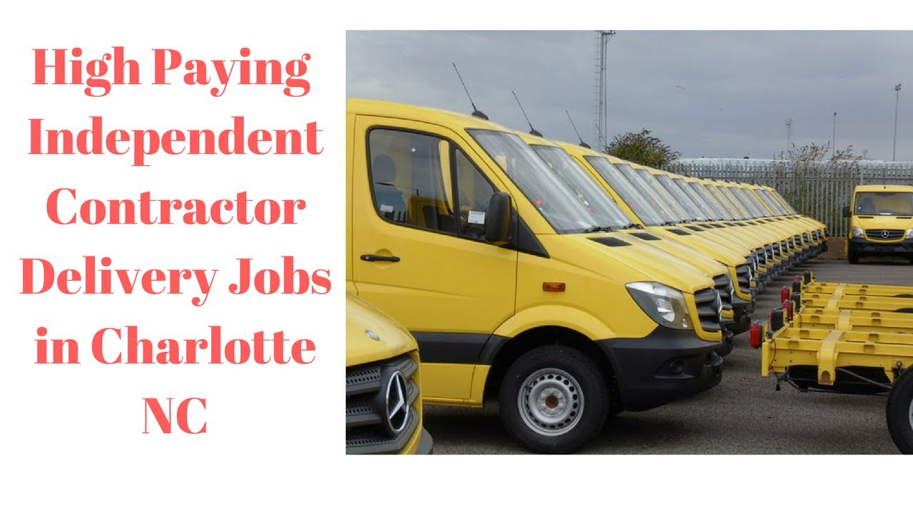 Independent Contractor Delivery Jobs in Charlotte NC