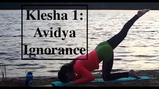 YOGA Practice for Klesha 1- AVIDYA: Ignorance - LauraGyoga