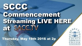 SCCC Class of 2016 Commencement - May 19th, 2016