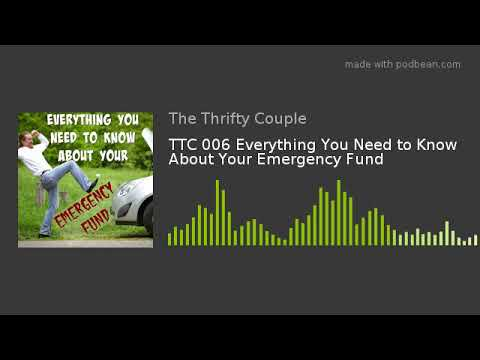 TTC 006 Everything You Need to Know About Your Emergency Fund