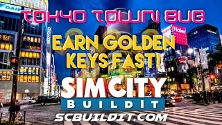 SimCity BuildIt - Earn Gold Keys Fast! (Tokyo Town Bug)