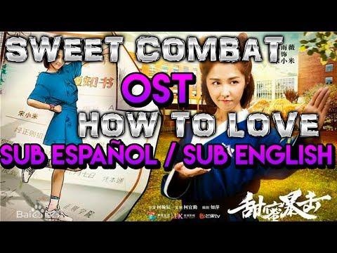 Ivy Shao (邵雨薇) - How To Love (怎样去爱) (Sweet Combat/甜蜜暴击) English-Spanish Lyrics