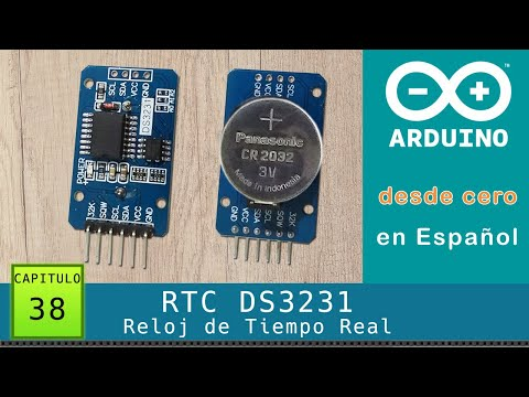 Arduino Desde Cero En Español - Capítulo 38 - Reloj De Tiempo Real RTC DS3231 Bus I2C