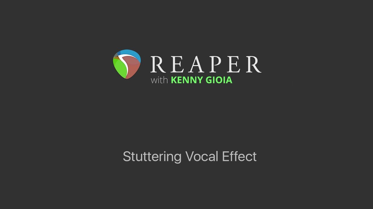stuttering vocal effect in reaper youtube