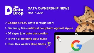 The Data Drop News for Friday, May 7, 2021