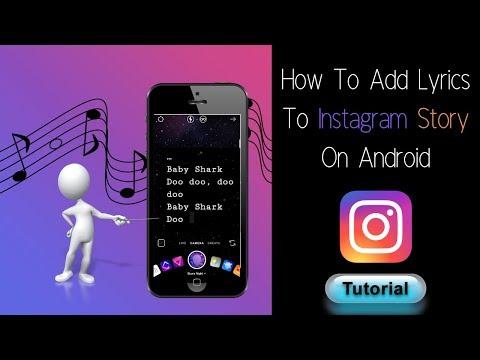 How To Add Lyrics To Instagram Story