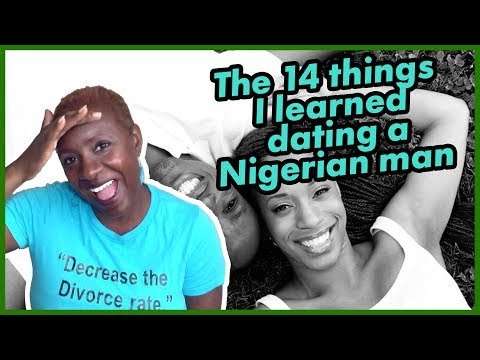 The 14 Things I Learned Dating A Nigerian Man