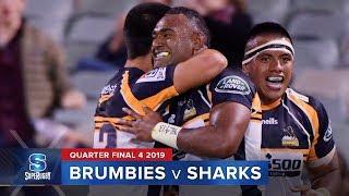 Brumbies v Sharks   Super Rugby 2019 Quarter Final 4 Highlights
