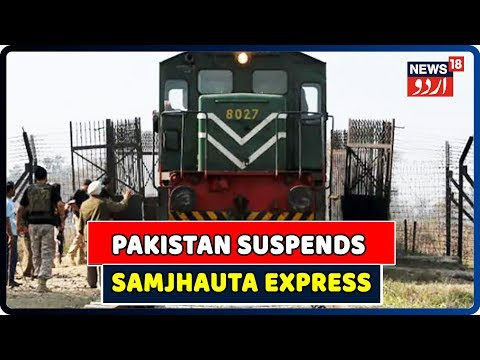 Pakistan Suspends Samjhauta Express Services After Revoking Of Article 370 In Jammu & Kashmir