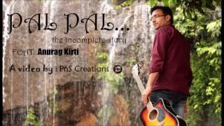 Pal Pal Dil Ke Paas   Unplugged Guitar Cover By Anurag