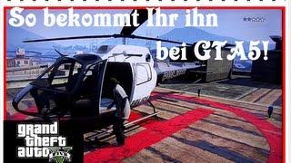 GTA 5 Polizei-Hubschrauber Tutorial LIVE (HD/Deutsch)