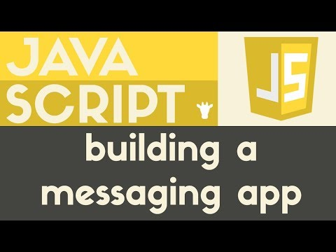 Building a Messaging App | Javascript | Tutorial 15