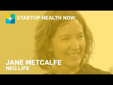 In the Neo-biological Revolution, You Will Hack Your Body: Jane Metcalfe, Neo.life NOW #151