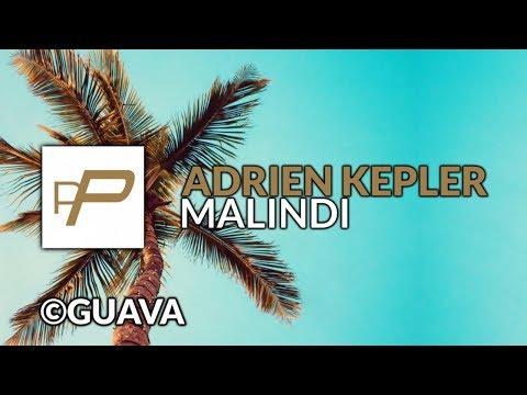 Adrien Kepler - Malindi [Original Mix]