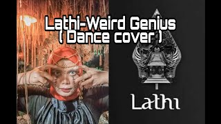 Download Lathi_Weird Genius ft Sara Fajira - Dance Cover