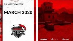 2 Teams in the ESL Meisterschaft - A month full of wins - Recap March 2020 - ALTERNATE aTTaX