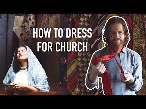 How to Dress for Church