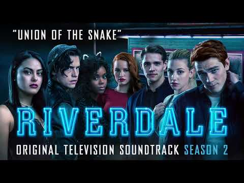 Union of the Snake - From: Riverdale Season 2 - Official Video