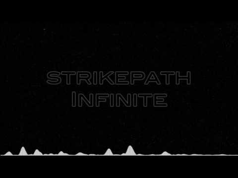 STRIKEPATH - INFINITE (Original Mix) [FREE DOWNLOAD]