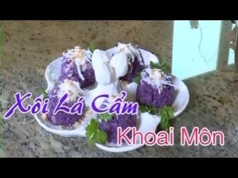 Xôi Lá Cẩm Khoai Môn - Xuân Hồng