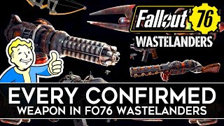 Fallout 76 Wastelanders ALL CONFIRMED WEAPONS!