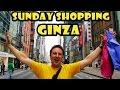 Sunday Shopping in Ginza Tokyo Japan