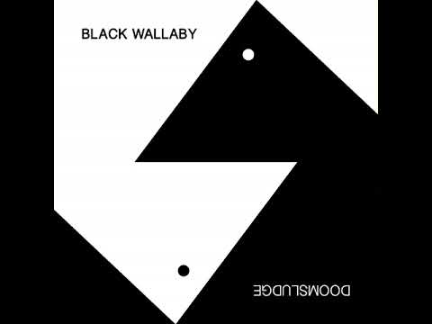 Black Wallaby & Doomsludge - Black Wallaby & Doomsludge (Ful