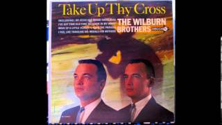 Wilburn Brothers - Take Up Thy Cross - Side One